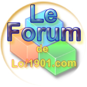 Cliquez-moi pour visiter le Forum de loi1901.com