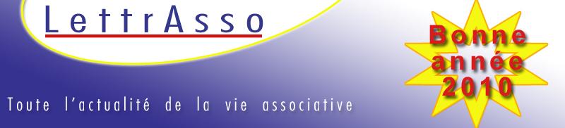 LettrAsso - Toute l'actualité de la vie associative (si cette image n'est pas visible dans votre messagerie, c'est que vous avez activé une protection)